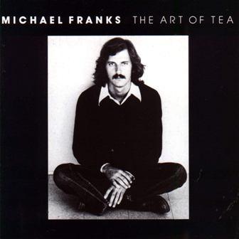 The Art Of Tea - Michael Franks