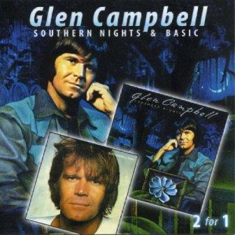 Southern Nights & Basic - Glen Campbell