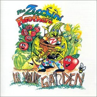 In Your Garden - Zucchini Brothers